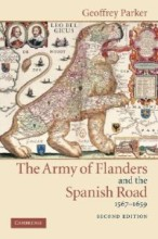 The Army of Flanders and the Spanish Road, 1567-1659 di Geoffrey Parker