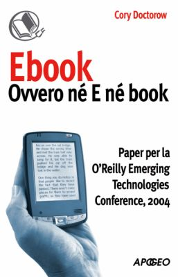 Ebook Ovvero né E né Book di Cory Doctorow