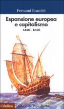 Espansione europea e capitalismo di Fernand Braudel