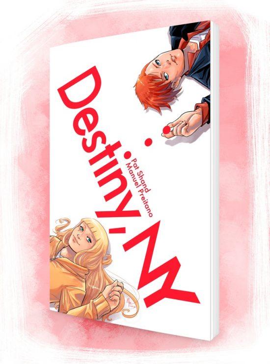 Destiny, NY, un fumetto di 120 pagine sulla magia, sull'amore, sul sesso e sulla difficoltà di crescere e trovare il proprio destino nel mondo.